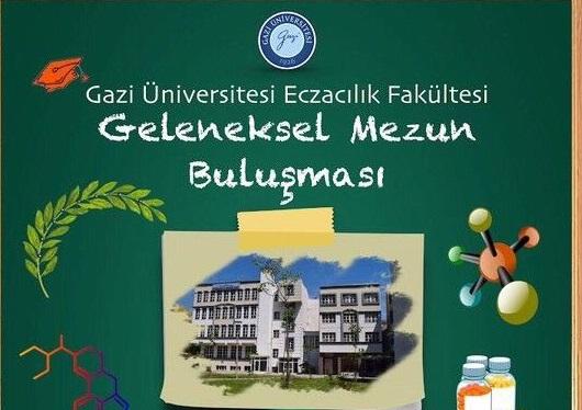 Gazi Üniversitesi Eczacılık Fakültesi Geleneksel Mezun Buluşması