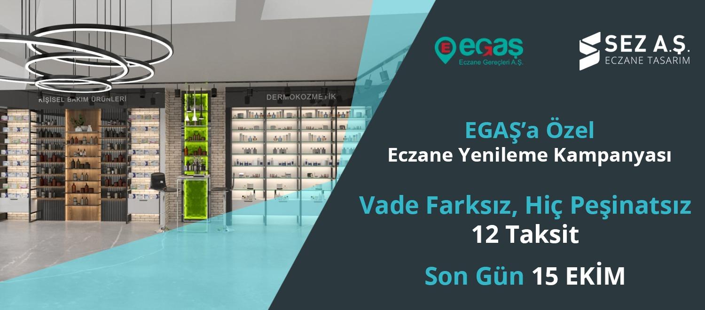 EGAŞ'a ÖZEL ECZANE YENİLEME KAMPANYASI